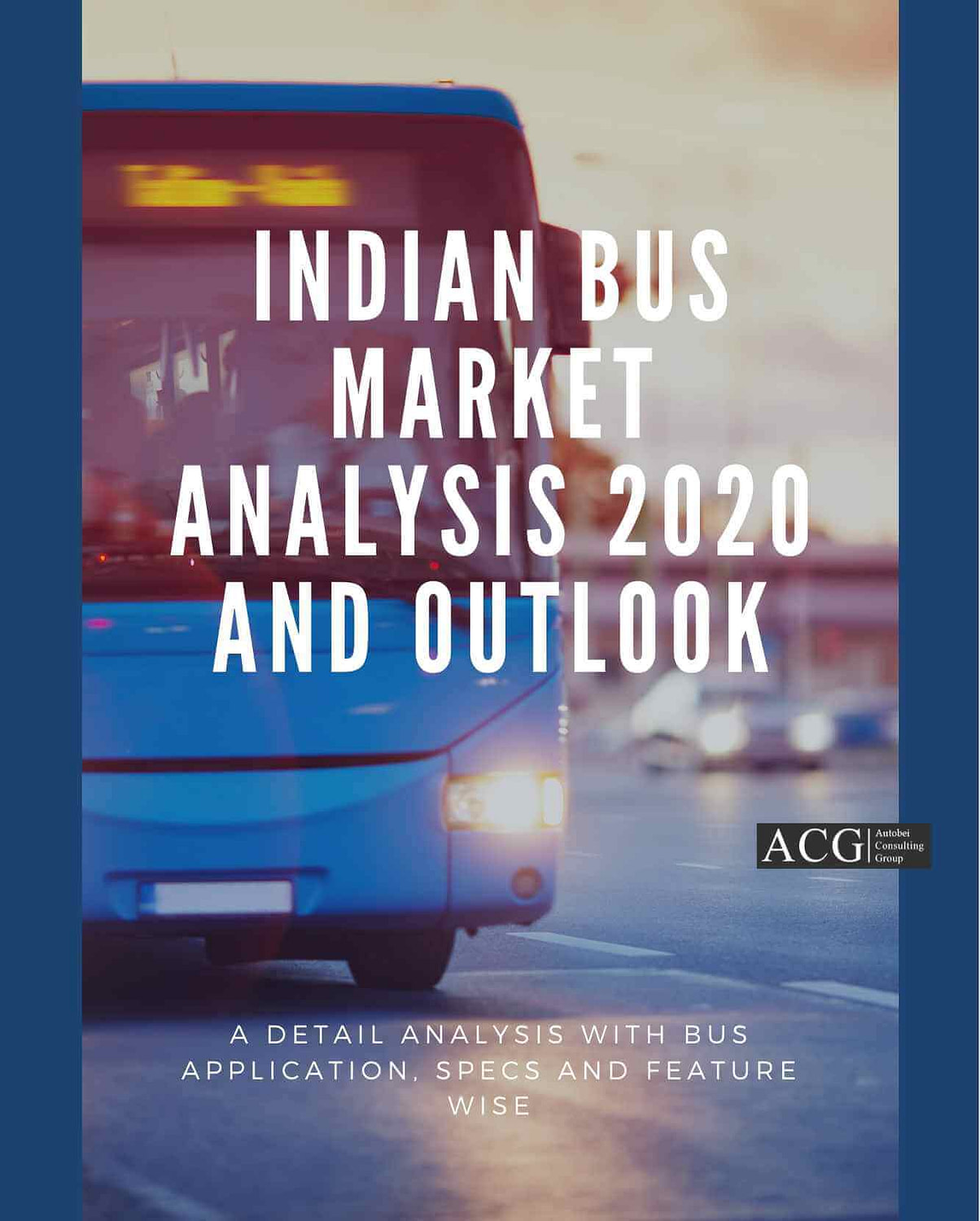 Indian Bus market Analysis 2020 and Outlook