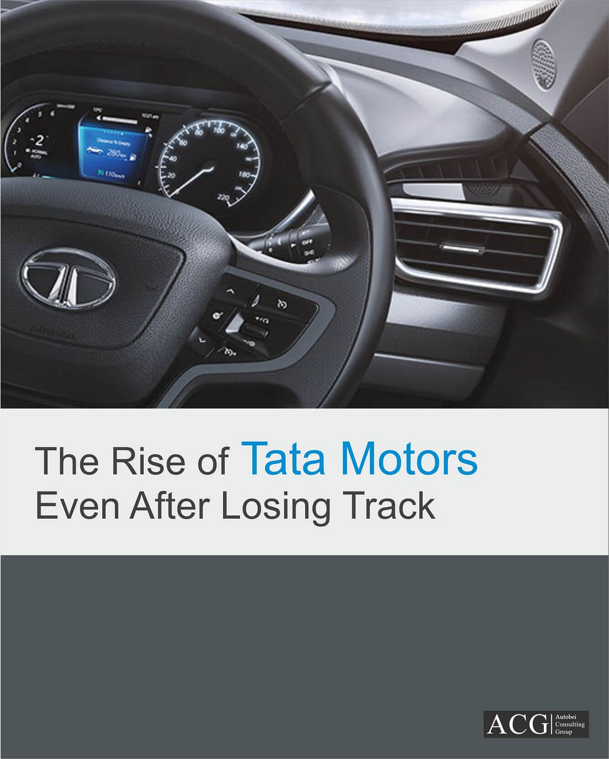 The Rise of Tata Motors Even After Losing Track