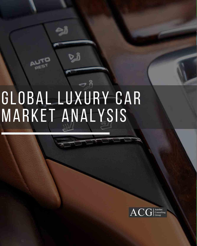 Global Luxury Car Market Analysis