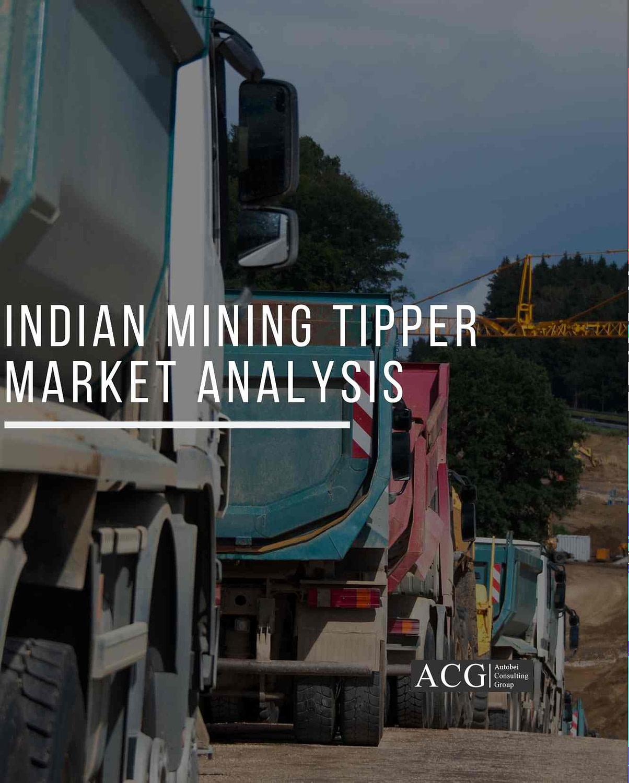 Indian Mining Tipper Market Analysis