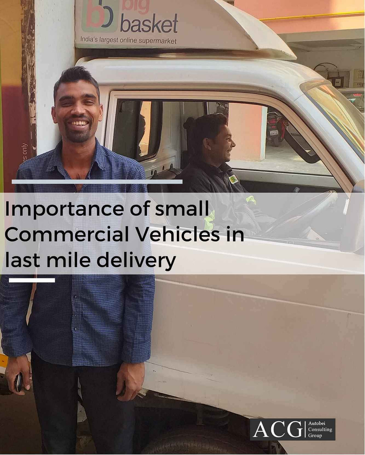 Importance of small commercial vehicles in last mile delivery