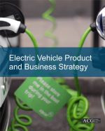 Electric Vehicle Product and Business Strategy