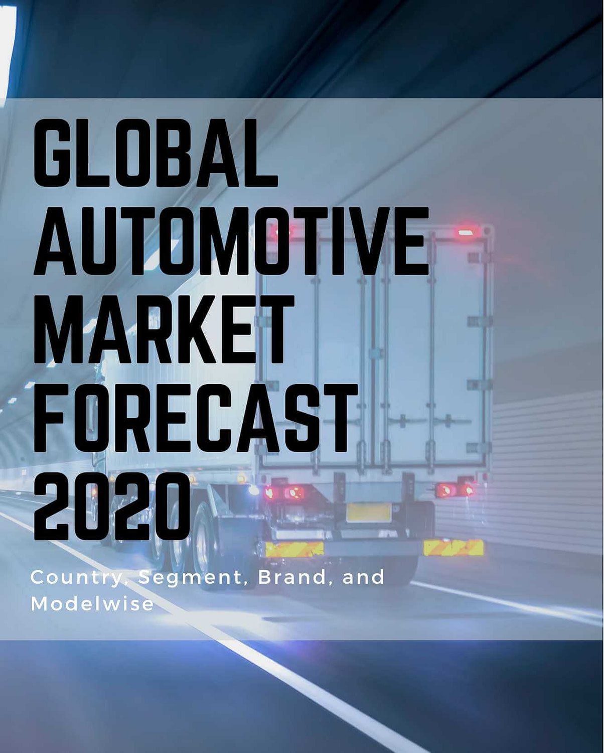 Global Automotive Market Forecast 2020 Analysis