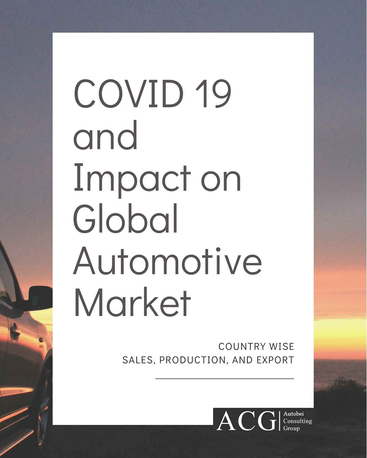 Corona's impact on the Global Automotive Sector