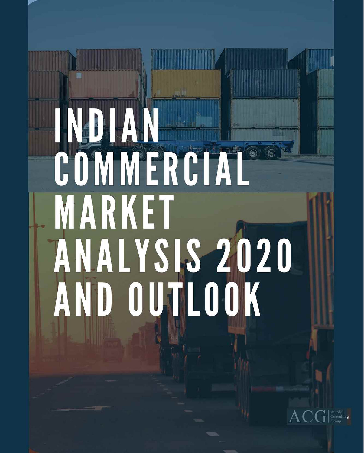 Indian Commercial vehicle market Trends and Outlook 2020