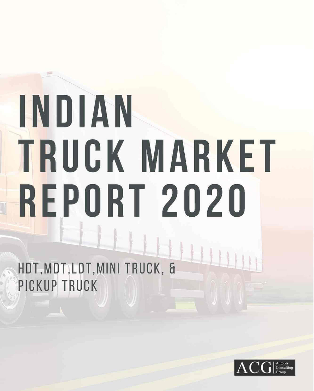 Indian Truck market Analysis and Outlook 2020