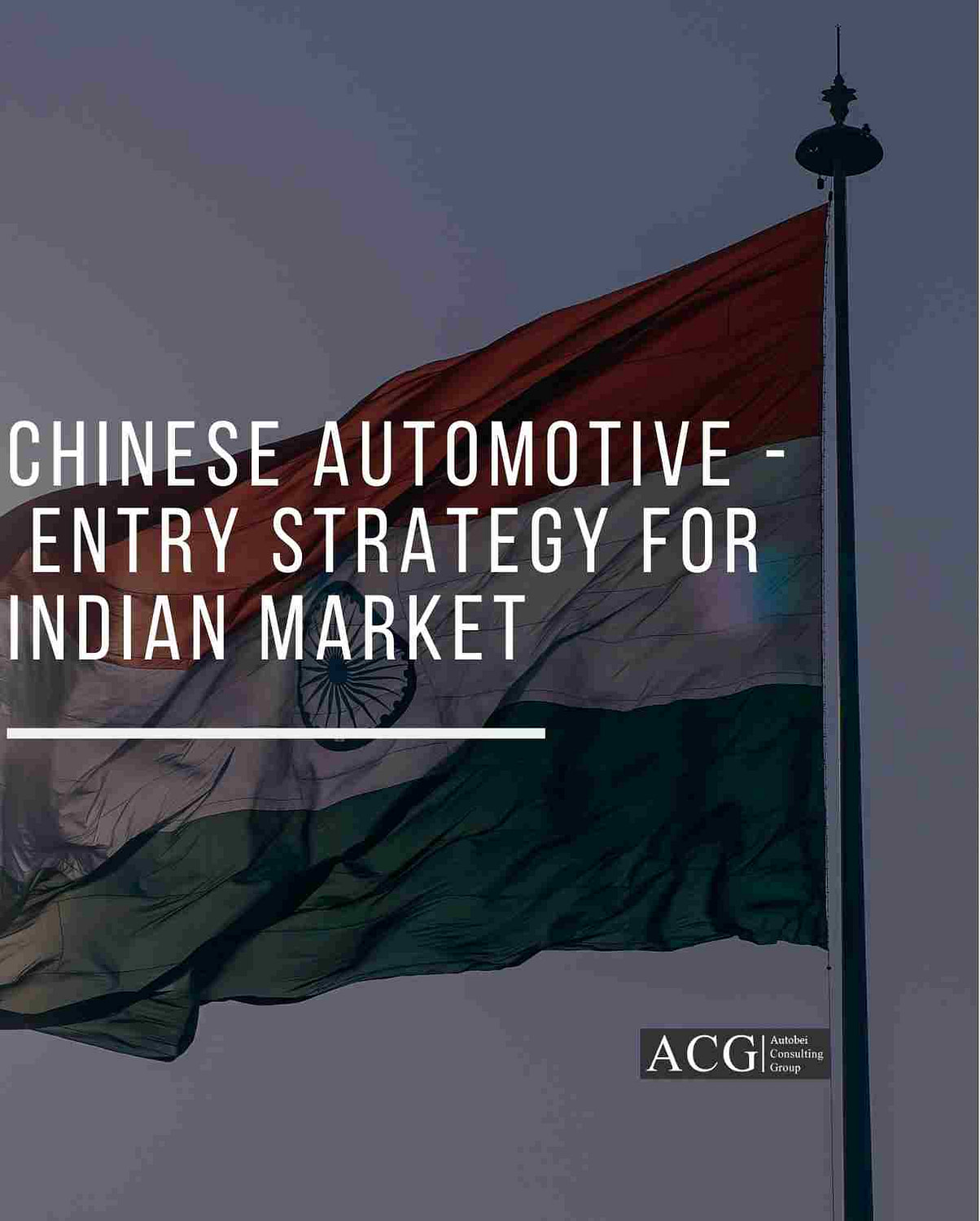 Chinese Automotive Entry Strategy for Indian Market