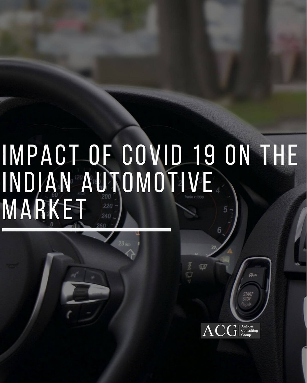 Impact of COVID 19 on the Indian Automotive Market