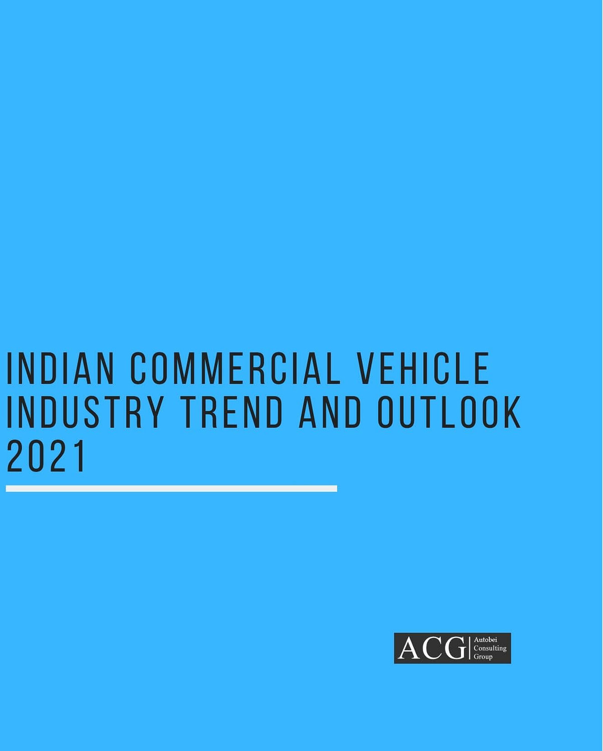 Indian Commercial Vehicle Industry Outlook 2021